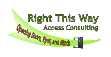 Right This Way Access Consulting logo. Below the company name is a light green arrow swooshing down from left to right and flying out through an open doorway. On the arrow is the company tag-line, 'opening doors, eyes and minds'; the text is orange.